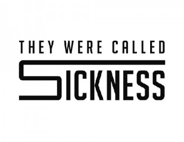 Cover von They Were Called Sickness